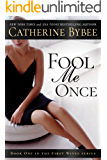 Fool Me Once (First Wives Book 1)