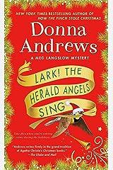 Lark! The Herald Angels Sing: A Meg Langslow Mystery (Meg Langslow Mysteries) Mass Market Paperback