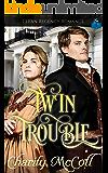 Twin Trouble: Clean Regency Romance