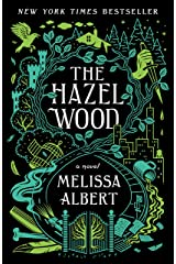 The Hazel Wood: A Novel Kindle Edition