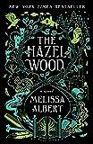The Hazel Wood: A Novel (The Hazel Wood (1))