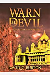 Warn the Devil: A Soul Retrievers novel. Kindle Edition