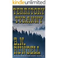 Territory Tyranny: Rocky Mountain Saint Book 11