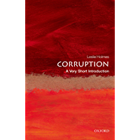 Corruption: A Very Short Introduction (Very Short Introductions) (English Edition)