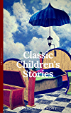 Classics Children's Stories Collection: Alice's Adventures in Wonderland, The Secret Garden, Black Beauty, The Wind in…