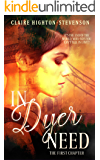 In Dyer Need: The First Chapter (Ren Dyer Series Book 1)