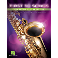 First 50 Songs You Should Play on the Sax book cover