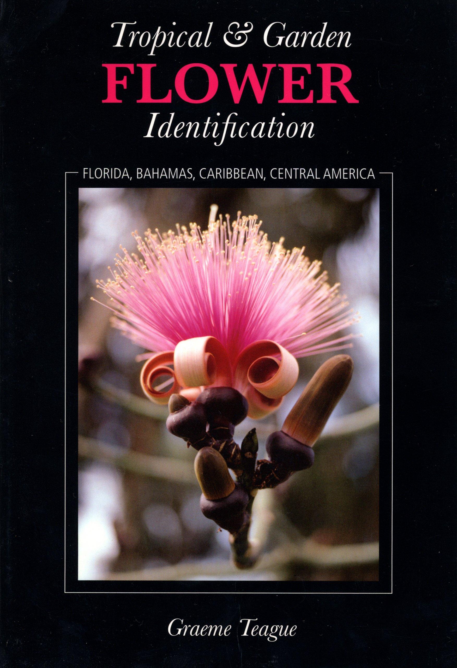 Tropical & Garden Flower Identification