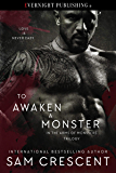 To Awaken a Monster (In the Arms of Monsters Book 1)