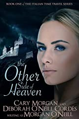 The Other Side of Heaven (Italian Time Travel Book 1) Kindle Edition