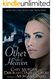 The Other Side of Heaven (Italian Time Travel Book 1)