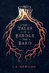The Tales of Beedle the Bard (Hogwarts Library book Book 3) Kindle Edition