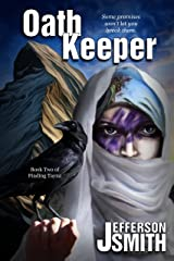 Oath Keeper (Finding Tayna Book 2) Kindle Edition