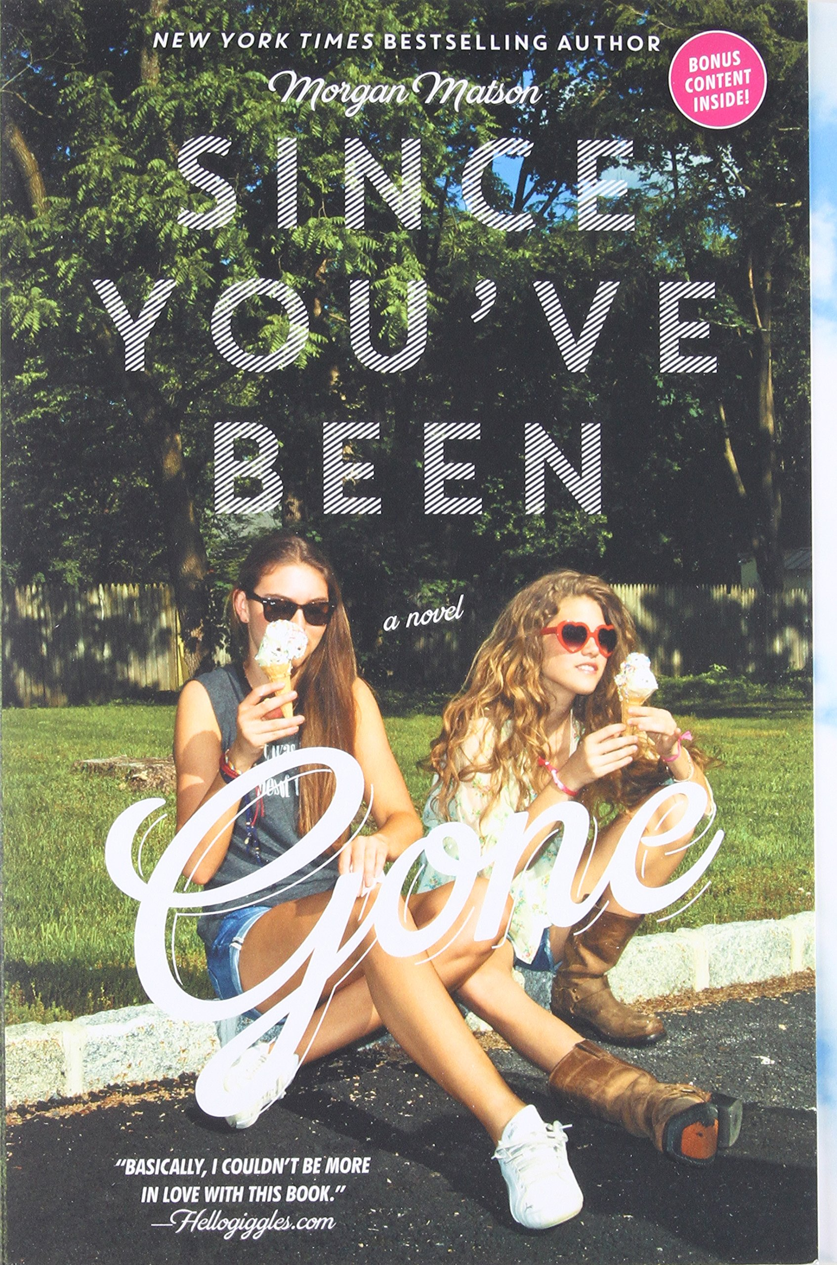 Image result for since you've been gone book