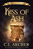 Kiss Of Ash (Witch Born Book 2)