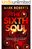 The Sixth Soul: Brilliant page turner - a dark serial killer thriller with a twist (DCI Rosen Book 1)