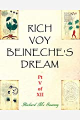 Rich Voy Beinecke's Dream (Part V of XII Book 5) Kindle Edition