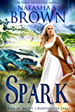 Spark (Time of Myths: Shapeshifter Sagas Book 5)