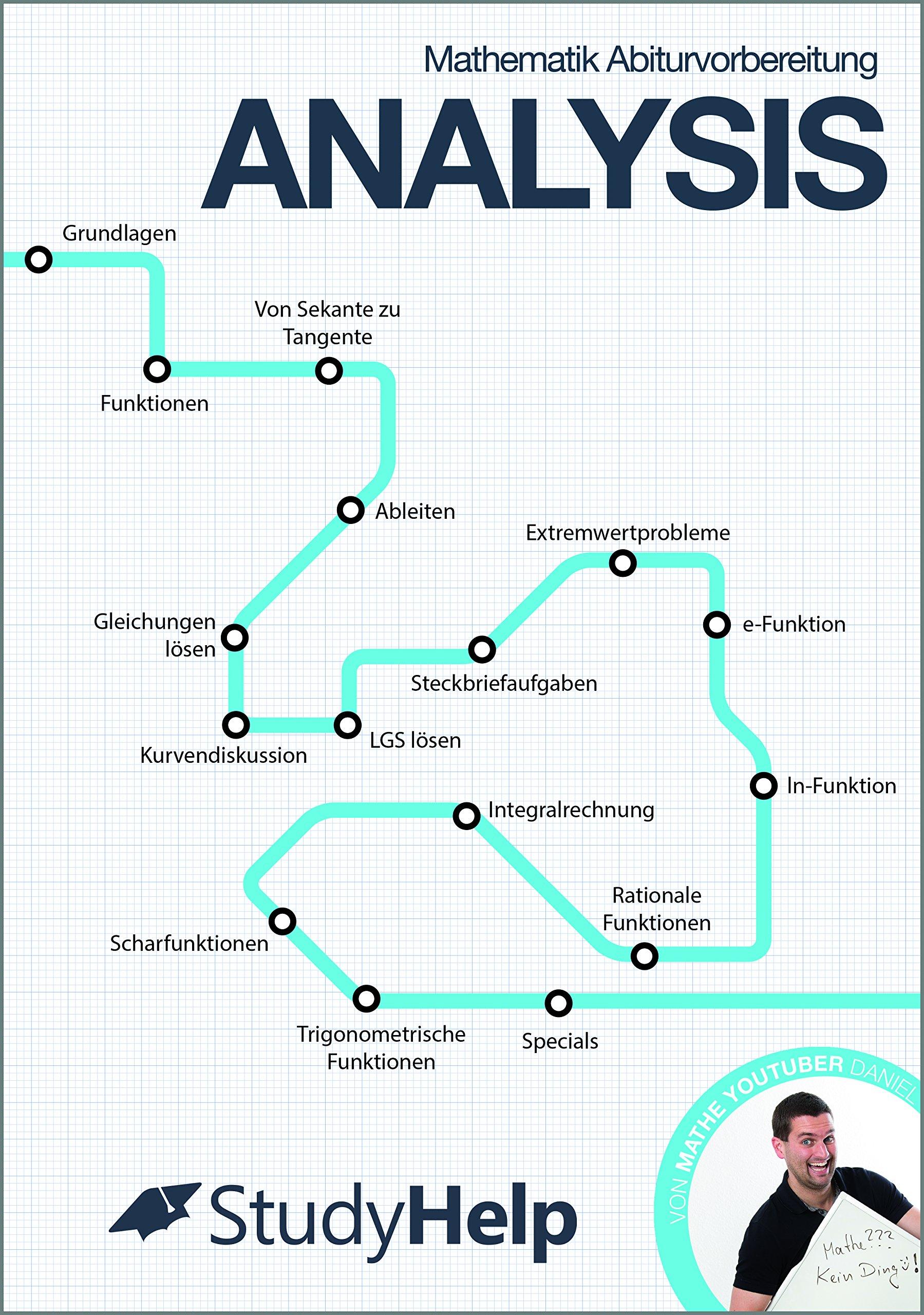 Mathematik Abiturvorbereitung Analysis  StudyHelp und Daniel Jung ...