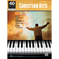 40 Sheet Music Bestsellers - Christian Hits: Piano/Vocal/Guitar Sheet Music Songbook Collection book cover