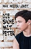 Die Sache mit Peter (German Edition)