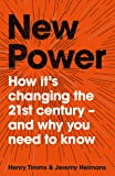 New Power: How It's Changing The 21st Century - And Why You Need To Know (My First Touch and Find)