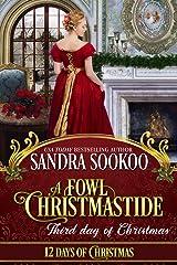 A Fowl Christmastide: Third Day of Christmas (12 Days of Christmas Book 3) Kindle Edition