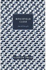 Birchfield Close [Graphic Novel] Hardcover