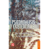 Psicoanálisis y existencialismo. De la psicoterapia a la logoterapia (Breviarios nº 27)