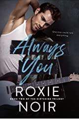 Always You (Dirtshine Book 2) Kindle Edition