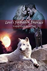 Love's Forbidden Embrace (Volkoff Pack Book 2) Kindle Edition