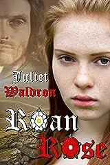 Roan Rose Kindle Edition