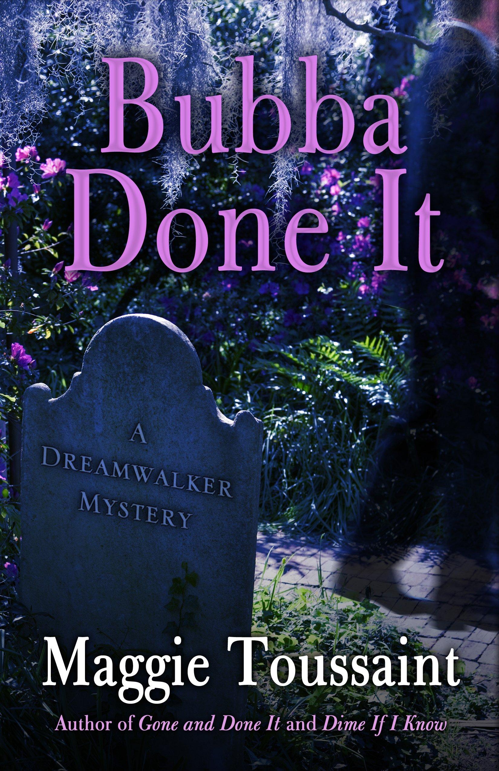 Bubba Done It (A Dreamwalker Mystery) pdf