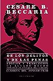 DE LOS DELITOS Y DE LAS PENAS (Clásicos del pensamiento) (Spanish Edition)