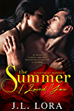 The Summer I Loved You (A Love for All Seasons Book 1)
