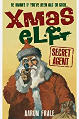 Xmas Elf: Secret Agent Kindle Edition