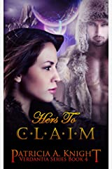 Hers to Claim (Verdantia Book 4) Kindle Edition