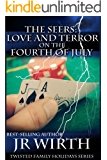 The Seers: Love and Terror on the Fourth of July (Twisted Family Holidays Series Book 3)