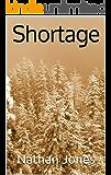 Shortage (Best Laid Plans Book 2)