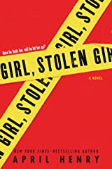 Girl, Stolen: A Novel Kindle Edition