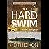 The Hard Swim (Sam Dyke Investigations Book 3)