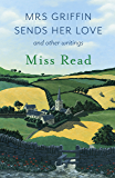 Mrs Griffin Sends Her Love: and other writings