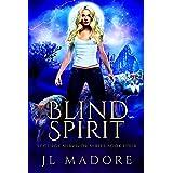 Blind Spirit (Scourge Survivor Series Book 4)