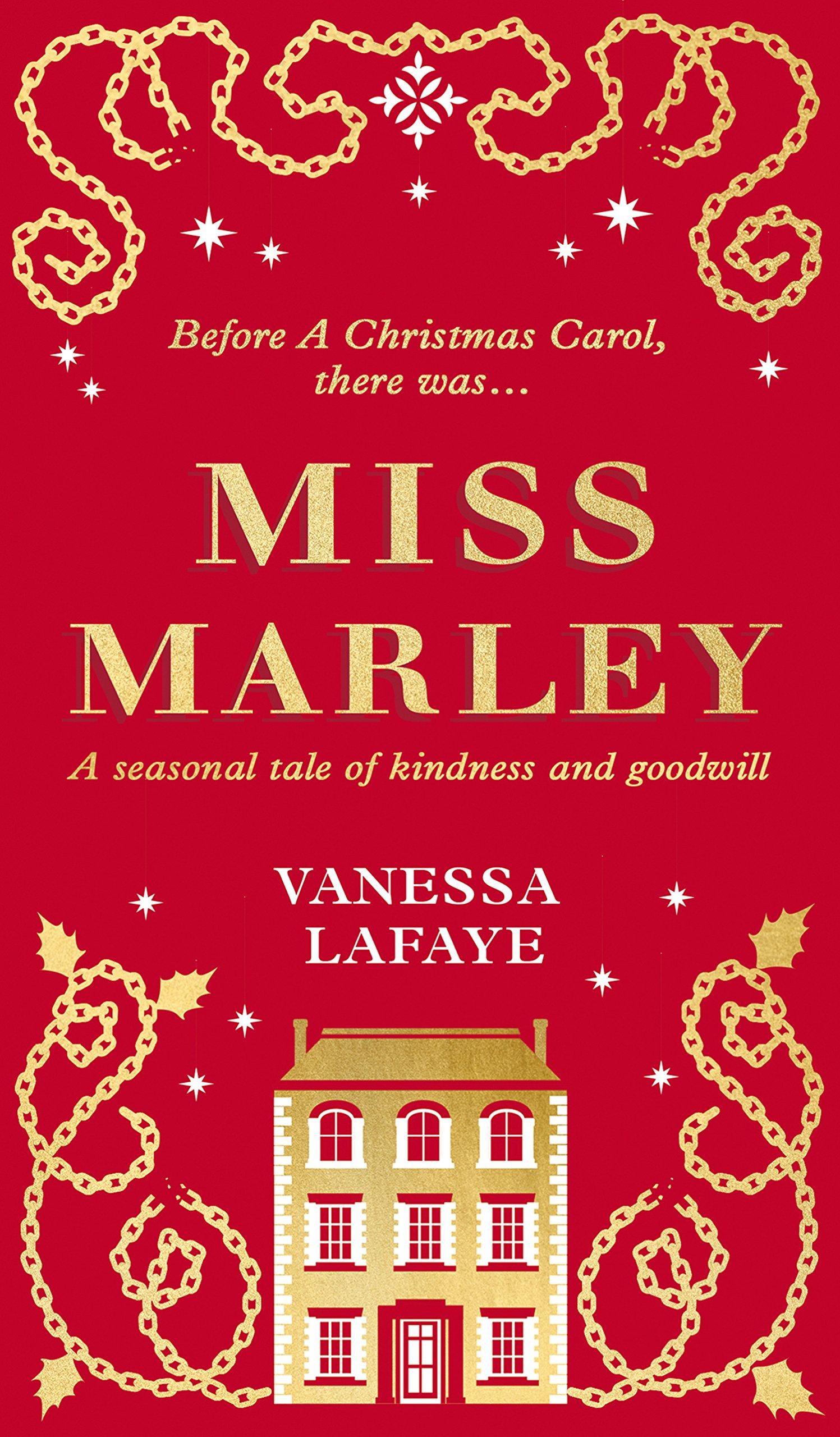 Miss Marley: A Christmas ghost story - a prequel to A Christmas Carol de Vanessa Lafaye ( 91m6WquIBIL