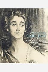 John Singer Sargent: Portraits in Charcoal Hardcover