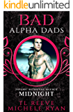 Midnight: BAD Alpha Dads (Psychic Retrieval Agency Book 1)