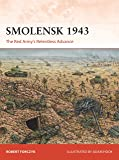 Smolensk 1943: The Red Army's Relentless Advance