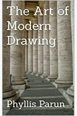 The Art of Modern Drawing Kindle Edition