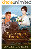 Two Suitors For Alice: A Mail Order Bride Romance