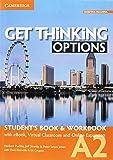 Get thinking options. A2. Student's book-Workbook. Per le Scuole superiori. Con e-book. Con espansione online